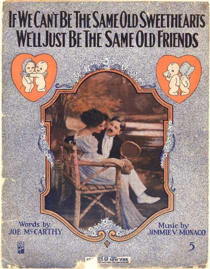 Sheet Music - If we can't be the same old sweethearts, we'll just be the same old friends