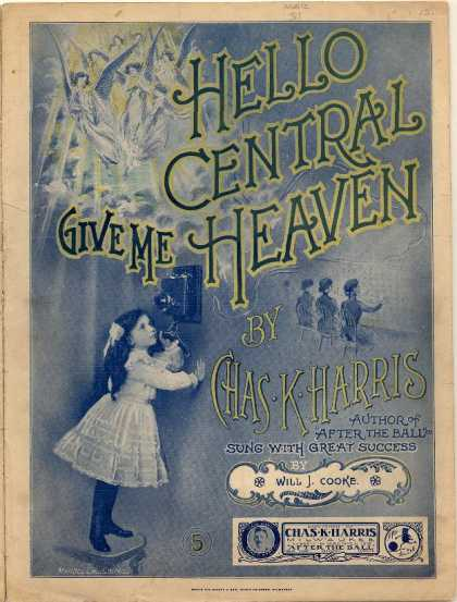 Sheet Music - Hello Central, give me heaven