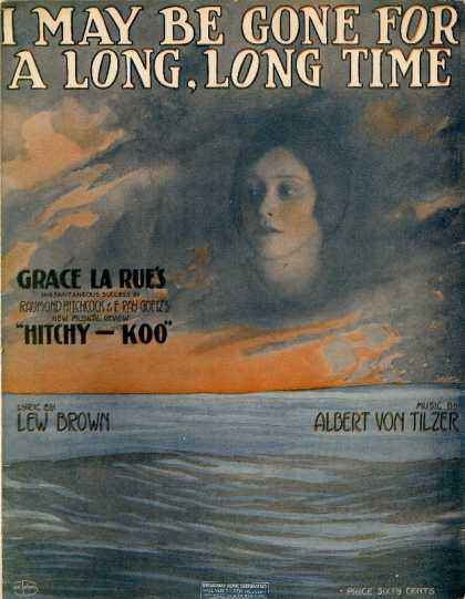 Sheet Music - I may be gone for a long, long time; Hitchy-koo