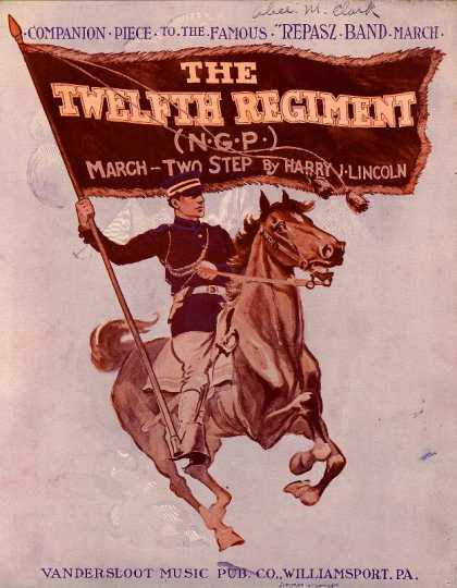 Sheet Music - The twelfth regiment (N.G.P.) March-two step; Companion piece to Repasz Band Mar