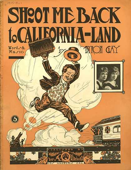 Sheet Music - Shoot me back to California-land