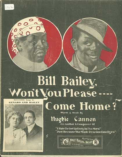 Sheet Music - Bill Bailey, won't you please come home?