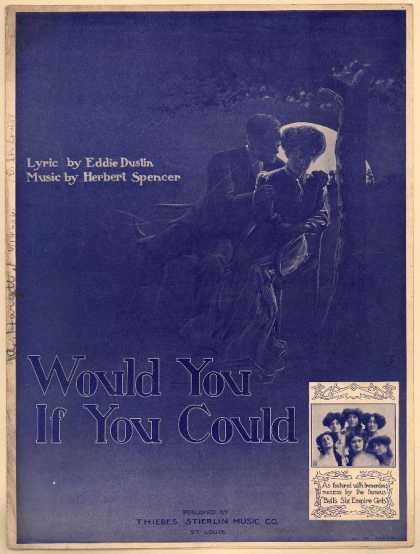 Sheet Music - Would you if you could