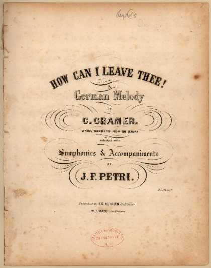 Sheet Music - How can I leave thee!; A German melody