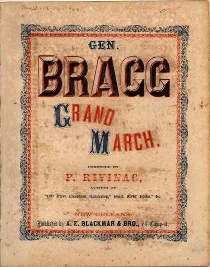 Sheet Music - Gen. Bragg grand march
