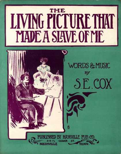 Sheet Music - Living picture that made a slave of me