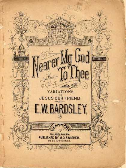 Sheet Music - Nearer my God to thee; Jesus our friend