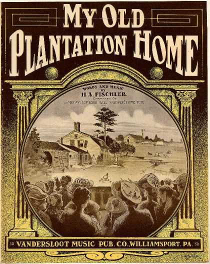 Sheet Music - My old plantation home