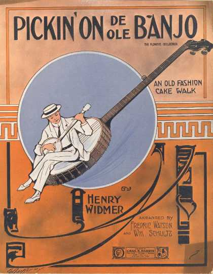 Sheet Music - Pickin' on de ole banjo; Old fashion cake walk