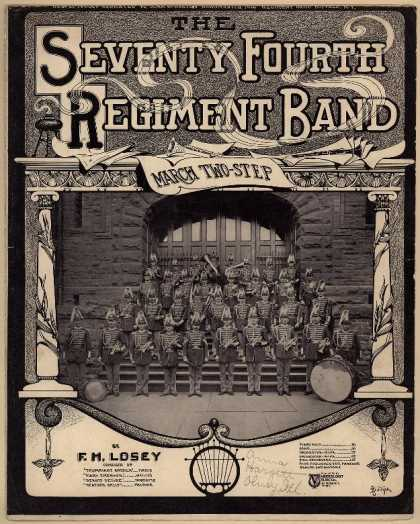 Sheet Music - The Seventy Fourth Regiment Band march; Op. 202