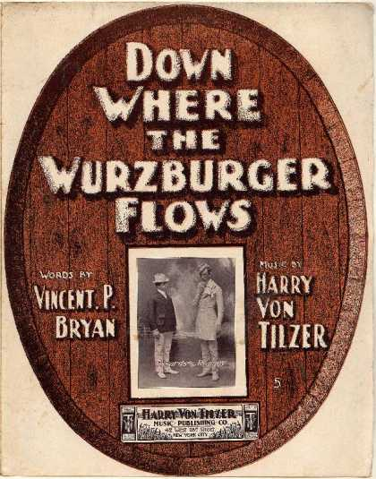 Sheet Music - Down where the Wurzburger flows