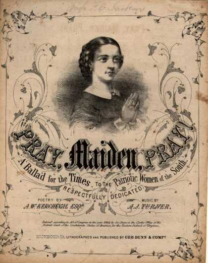Sheet Music - Pray, maiden, pray!; Ballad for the times