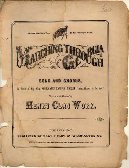 "Sheet Music - Marching through Georgia; In honor of Maj. Gen. Sherman's famous march ""from Atl"