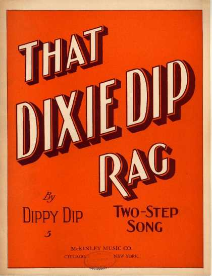 Sheet Music - That Dixie dip rag; Rag two step