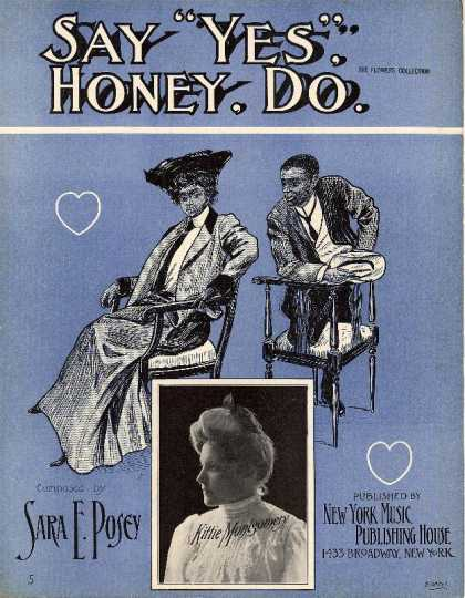 "Sheet Music - Say ""yes"" honey, do"