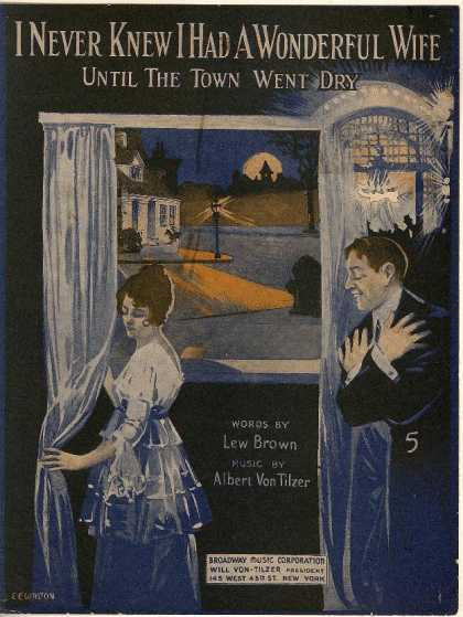 Sheet Music - I never knew I had a wonderful wife until the town went dry
