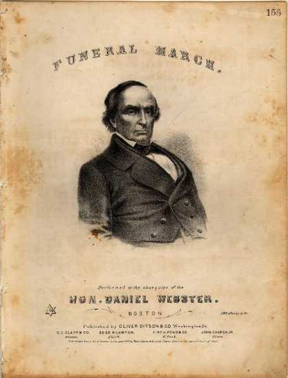 Sheet Music - Funeral march performed at the obsequies of the Hon. Daniel Webster; Funeral mar