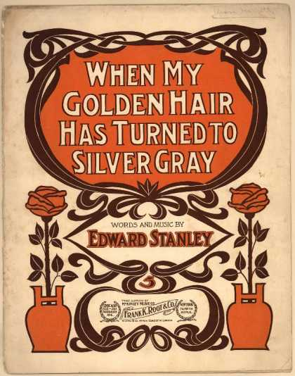 Sheet Music - When my golden hair has turned to silver gray