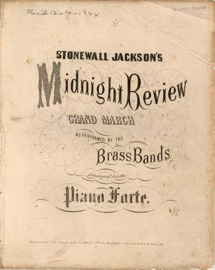 Sheet Music - Stonewall Jackson's midnight review; Grand march as performed by the brass bands
