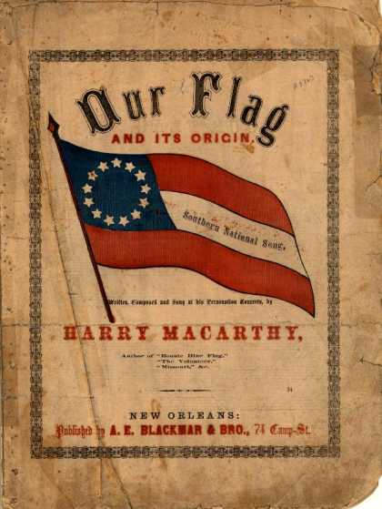 Sheet Music - Our flag and its origin; Southern national song