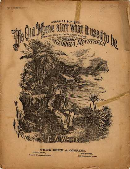 Sheet Music - The old home ain't what it used to be; Companion song to the Old folks at home