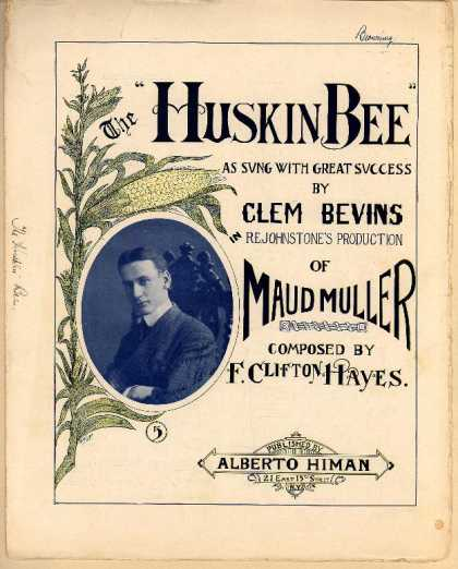 Sheet Music - Huskin bee; Maud Muller