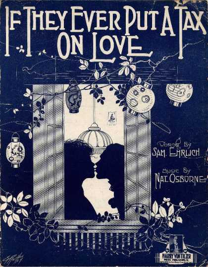 Sheet Music - If they ever put a tax on love