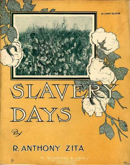 Sheet Music - Slavery days; Characteristic march