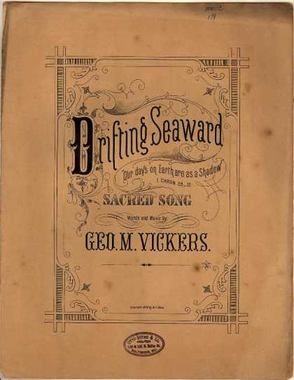 Sheet Music - Drifting seaward; Our days on earth are as a shadow