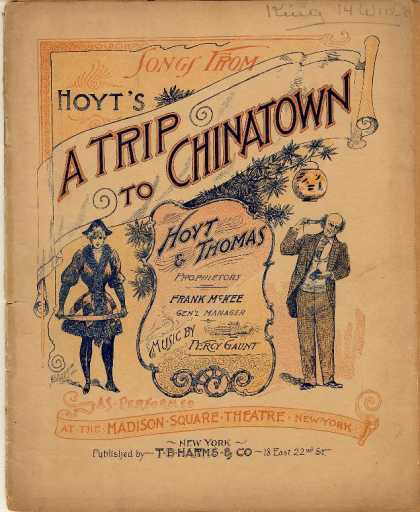 Sheet Music - Songs from Hoyt's a Trip to Chinatown; Bowery; Chaperone; Widow; Reuben and Cynt
