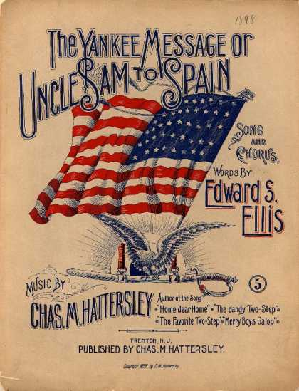 Sheet Music - The Yankee message; Uncle Sam to Spain