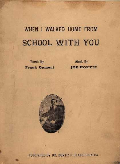 Sheet Music - When I walked home from school with you