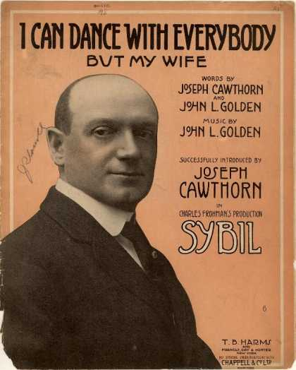 Sheet Music - I can dance with everybody but my wife; Sybil