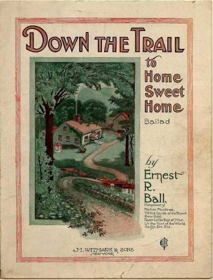 Sheet Music - Down the trail to home sweet home