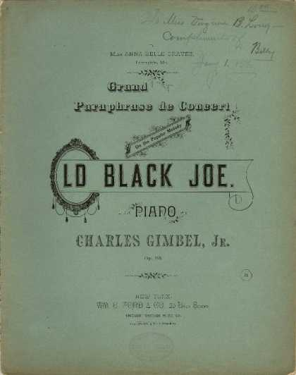 Sheet Music - Grand paraphrase de concert on the popular melody Old black Joe; Old black Joe;