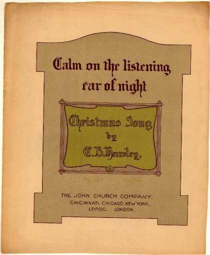 Sheet Music - Calm on the listening ear of night; Christmas song