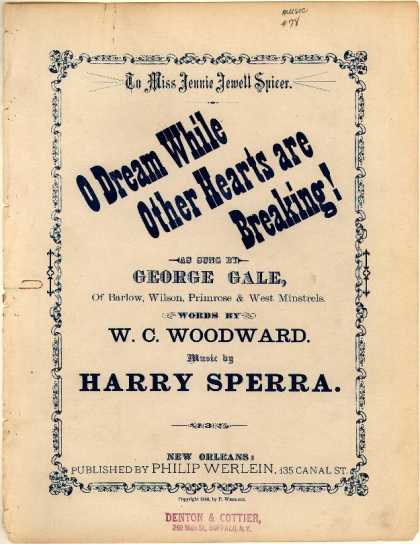 Sheet Music - O dream while other hearts are breaking!