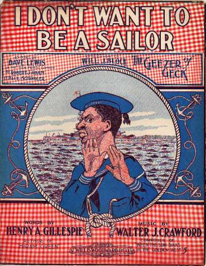 Sheet Music - I don't want to be a sailor; The geezer of Geck