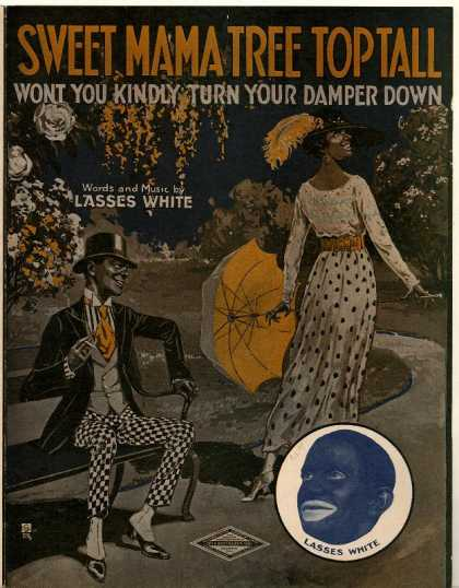 Sheet Music - Sweet mama tree top tall; Wont you kindly turn your damper down