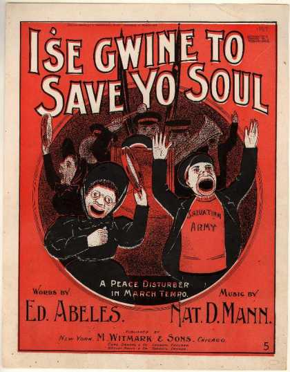Sheet Music - I'se gwine to save yo' soul; Peace disturber in march tempo