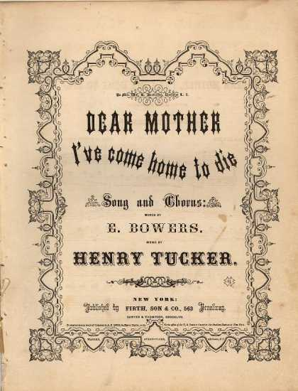 Sheet Music - Dear Mother, I've come home to die