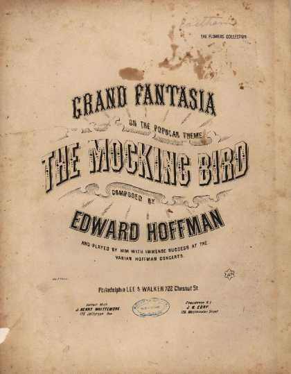 Sheet Music - Grand fantasia on the popular theme The mocking bird; Grand paraphrase de concer