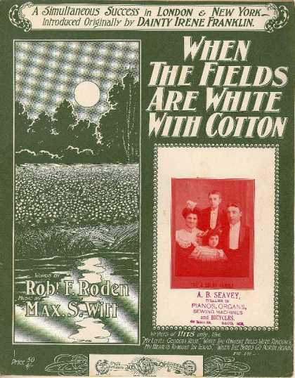 Sheet Music - When the fields are white with cotton