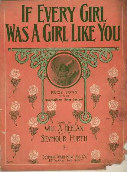 Sheet Music - If every girl was a girl like you
