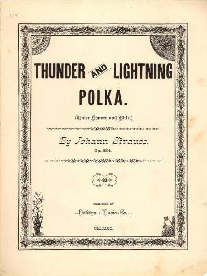 Sheet Music - Thunder and lightning polka; Unter Donner und Blitz.; Op. 324