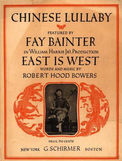 Sheet Music - Chinese lullaby; East is West