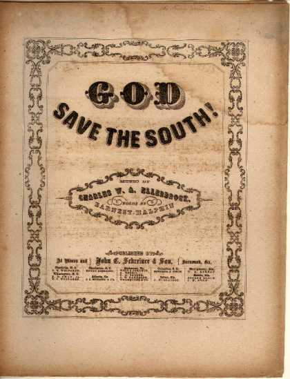 Sheet Music - God save the South!; National hymn