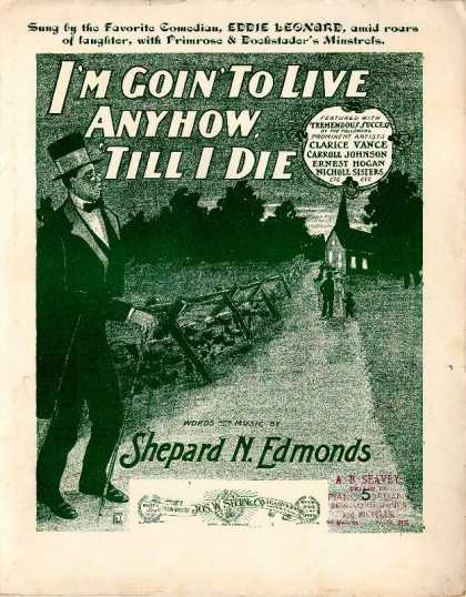 Sheet Music - I'm goin' to live anyhow 'till I die