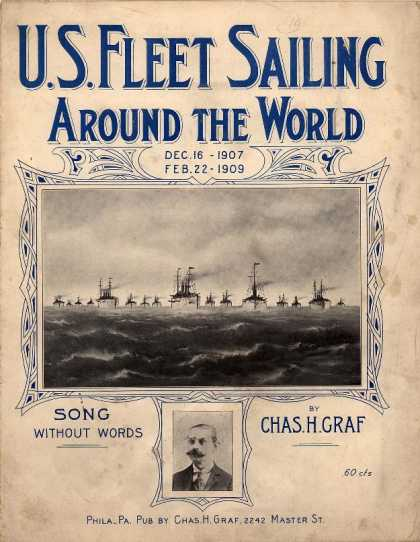 Sheet Music - U.S. fleet sailing around the world (Dec. 16th 1907-Febr. 22nd 1909); Song witho