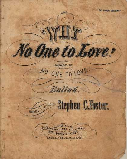 Sheet Music - Why no one to love?; answer to No one to love